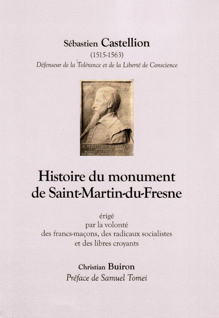 image histoire du monument de saint martin du fresne. Black Bedroom Furniture Sets. Home Design Ideas