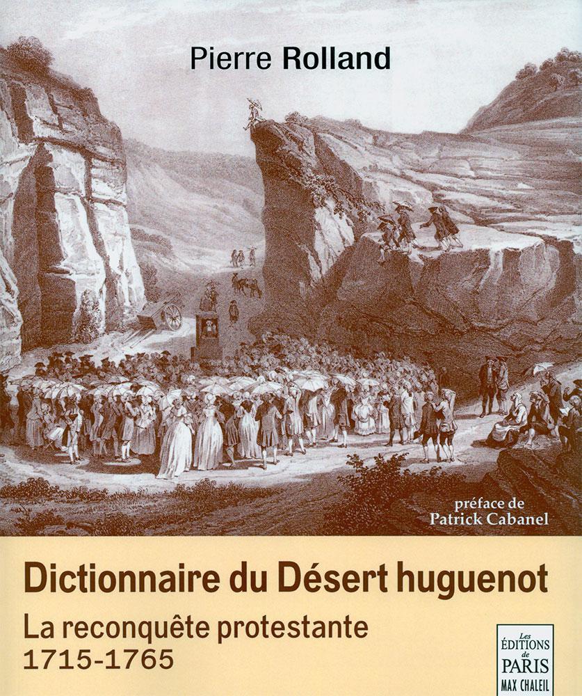 DICTIONNAIRE DU DESERT HUGUENOT