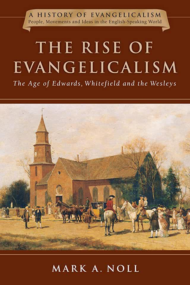 image The Rise of Evangelicalism