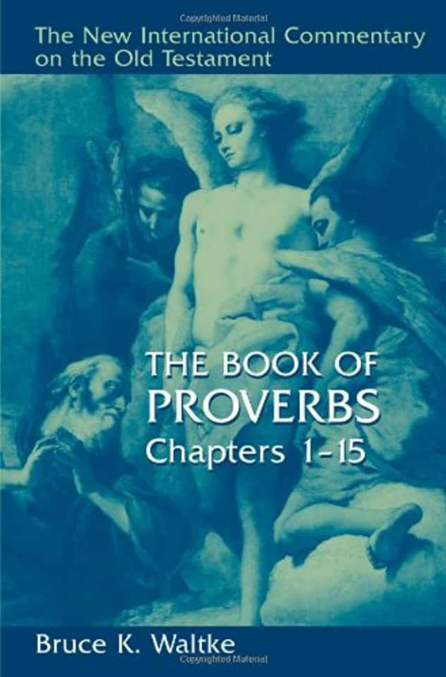 image The Book of Proverbs, Chapters 1-15