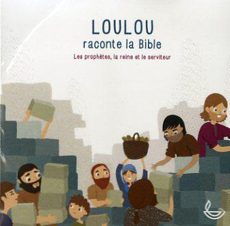 image LOULOU RACONTE LA BIBLE (CD AUDIO VOL. 3)