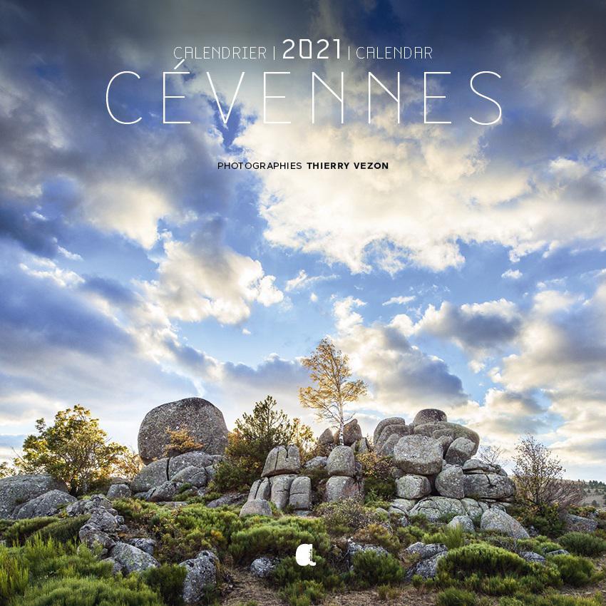 Calendrier   Cévennes 2021   par Thierry VEZON   Editeur ALCIDE