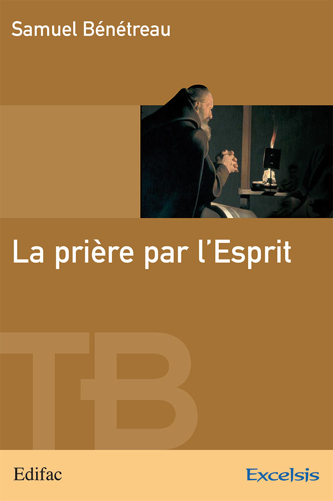 image PRIERE PAR L'ESPRIT (LA) - COLLECTION TB