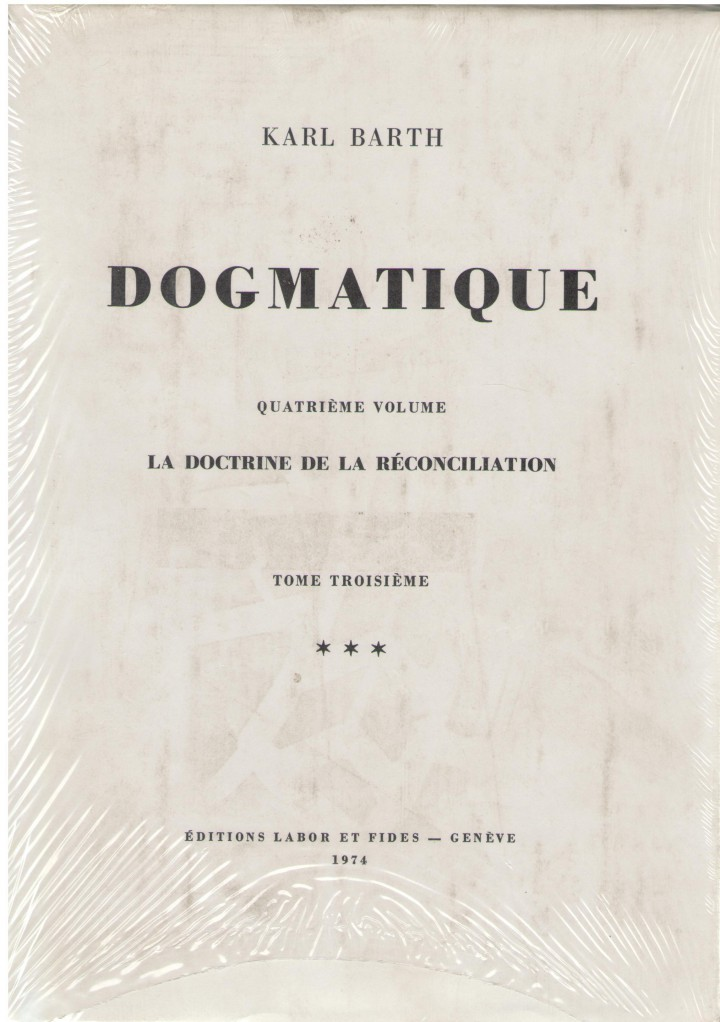Dogmatique. Tome 17 - Karl Barth