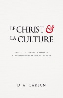 CHRIST ET LA CULTURE [BROCHE] (LE)