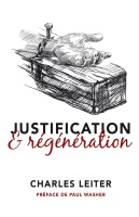 JUSTIFICATION ET REGENERATION [BROCHE]