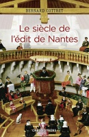 SIECLE DE L'EDIT DE NANTES (LE)
