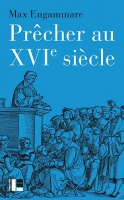 PRECHER AU XVIE SIECLE