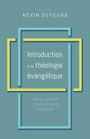 INTRODUCTION A LA THEOLOGIE EVANGELIQUE