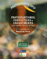 PROTESTANTISMES, CONVICTIONS  ENGAGEMENTS